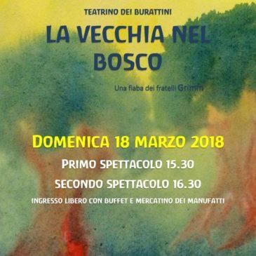 "Teatrino S.Giuseppe: ""La vecchia nel Bosco"" 18 marzo 2018"